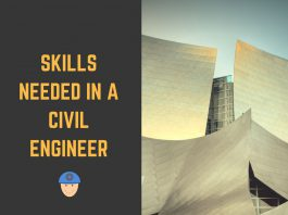 Skills Needed in a Civil Engineer